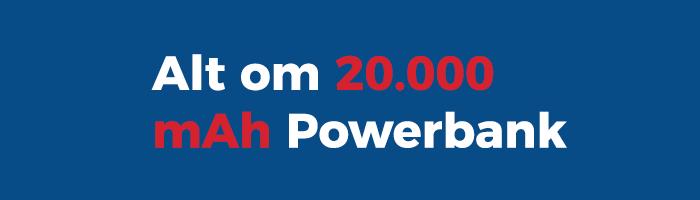 Gå Til 20000 mAh Powerbanks